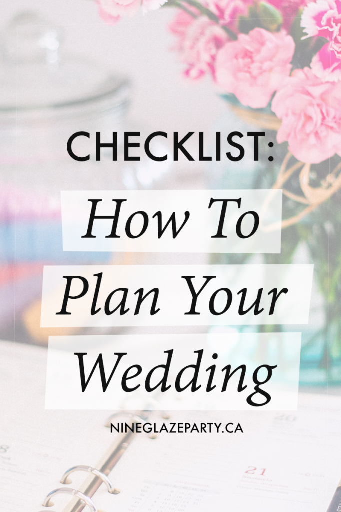 How To Plan A Wedding (Toronto Wedding Plan)